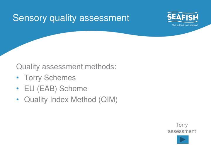 Sensory quality assessment