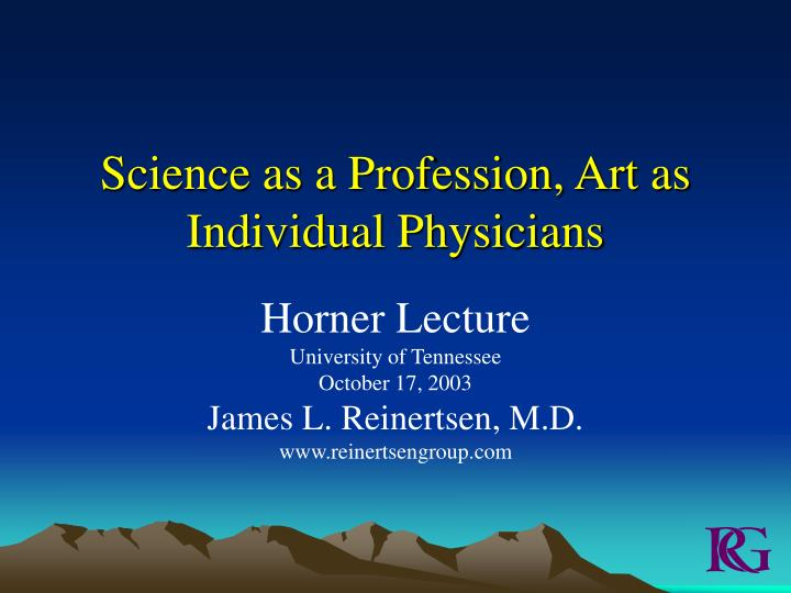 science as a profession art as individual physicians n.