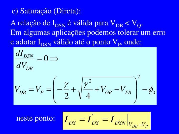 c) Saturação (Direta):