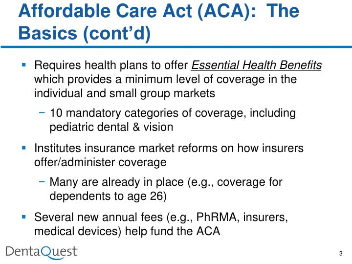 Affordable care act aca the basics cont d