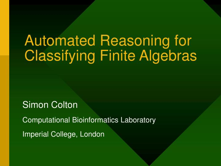 Automated reasoning for classifying finite algebras
