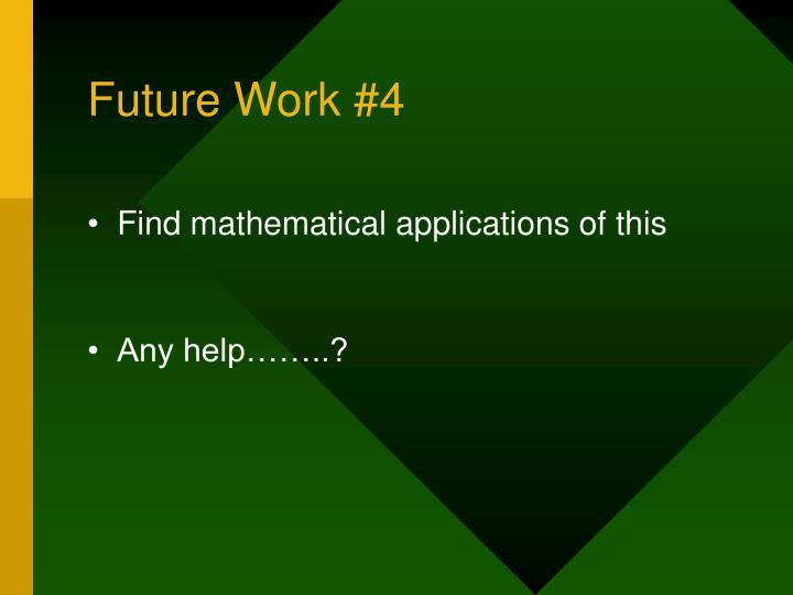 Future Work #4