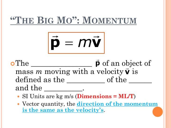 The big mo momentum