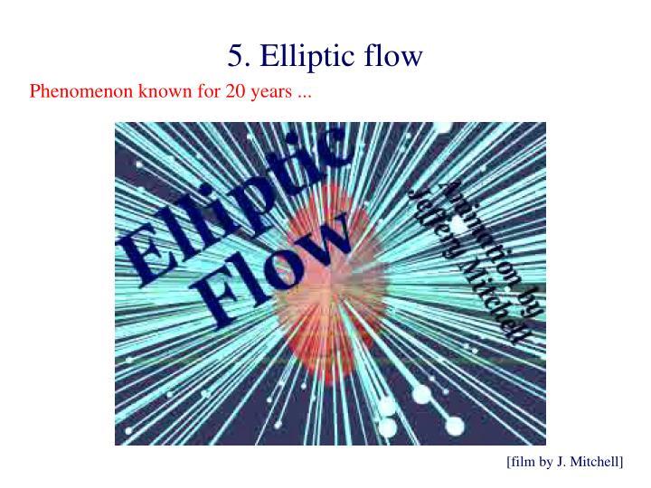 5. Elliptic flow