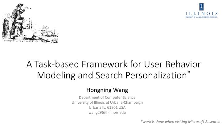 A task based framework for user behavior modeling and search personalization