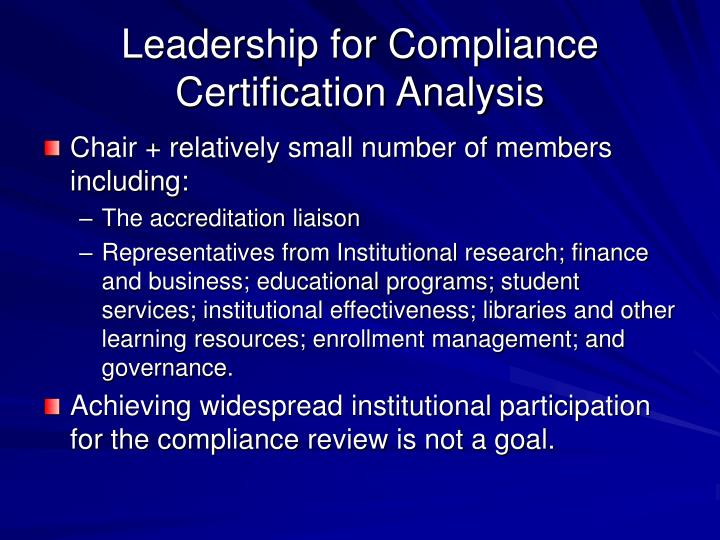 Leadership for Compliance Certification Analysis