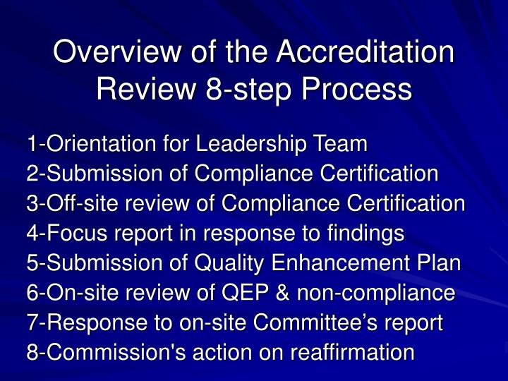 Overview of the accreditation review 8 step process