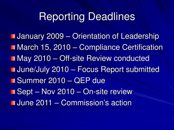 Reporting Deadlines