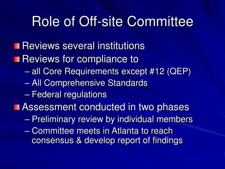 Role of Off-site Committee