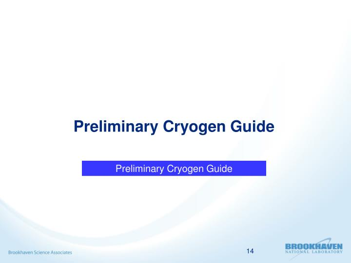 Preliminary Cryogen Guide