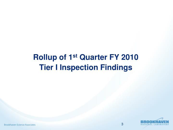Rollup of 1 st quarter fy 2010 tier i inspection findings
