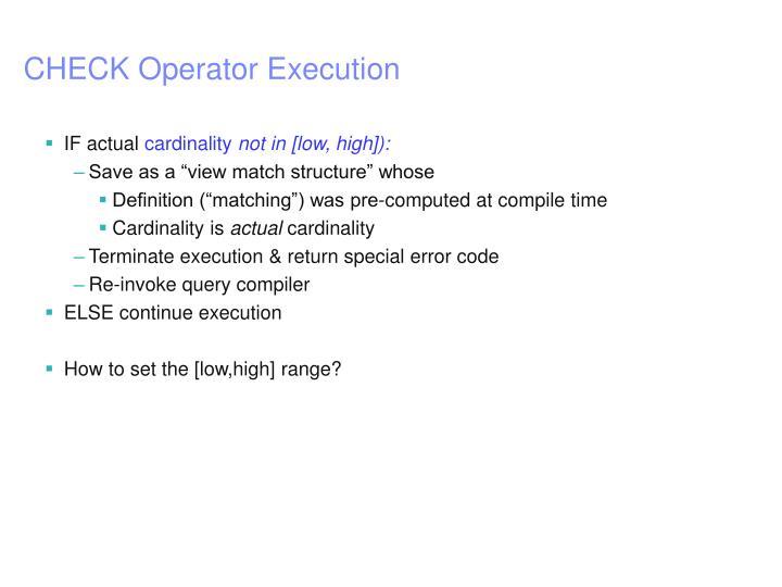 CHECK Operator Execution