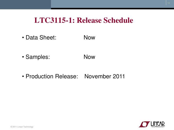 LTC3115-1: Release Schedule