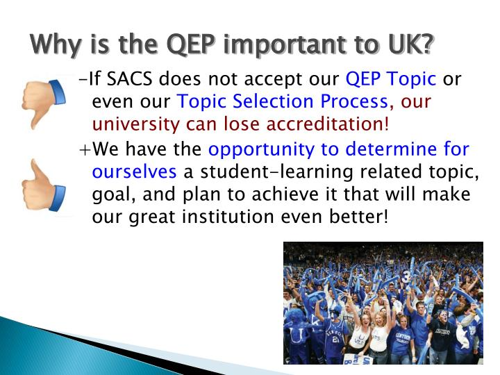 Why is the QEP important to UK?