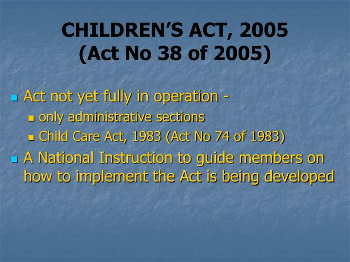CHILDREN'S ACT, 2005