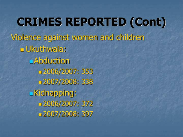 CRIMES REPORTED (Cont)