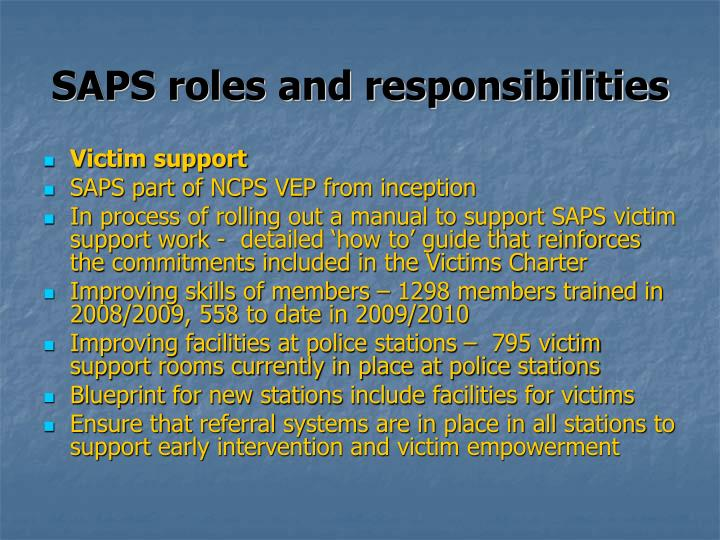 SAPS roles and responsibilities