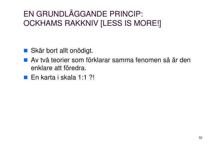 EN GRUNDLÄGGANDE PRINCIP: