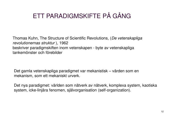 ETT PARADIGMSKIFTE PÅ GÅNG
