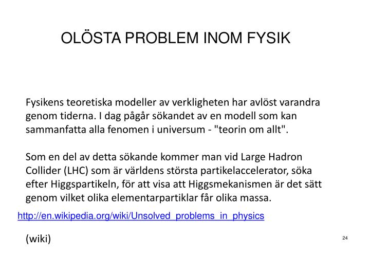 OLÖSTA PROBLEM INOM FYSIK