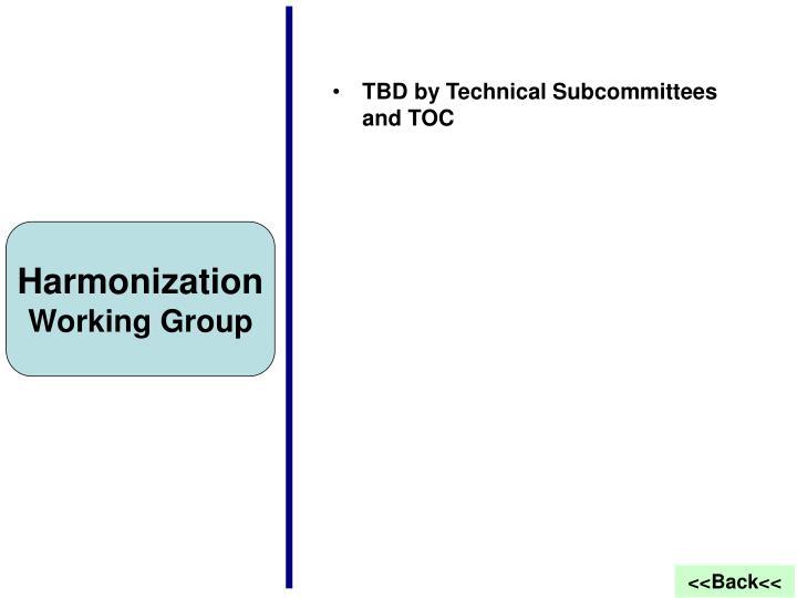 Harmonization TSC