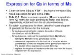 expression for q s in terms of m s