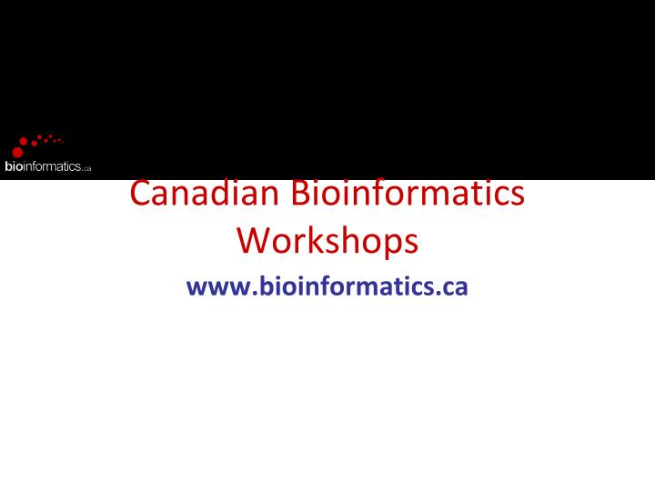 canadian bioinformatics workshops n.