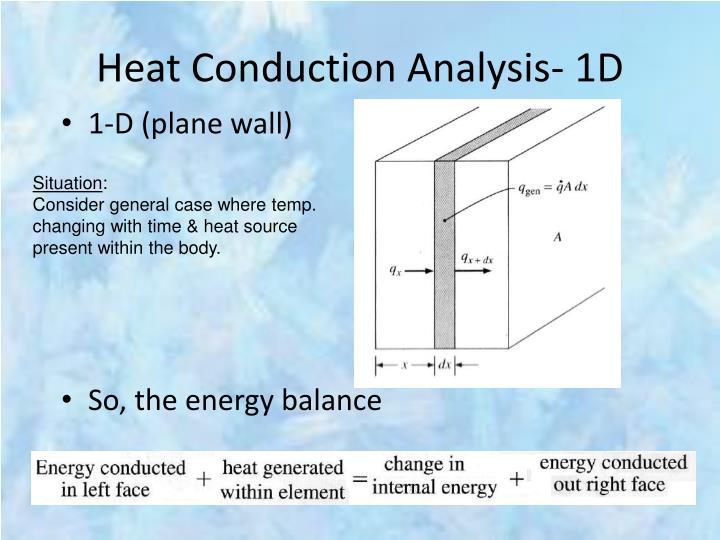 Heat Conduction Analysis- 1D