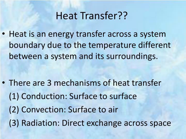 Heat Transfer??
