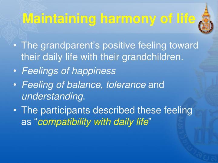 Maintaining harmony of life