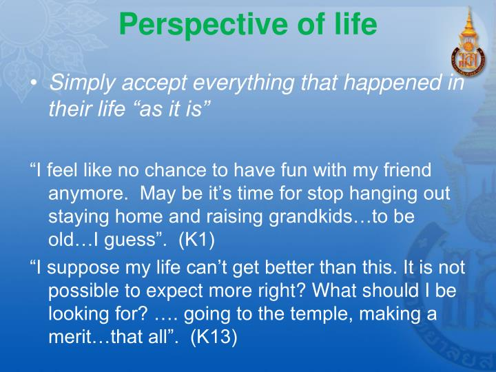 Perspective of life