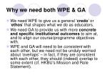 why we need both wpe ga