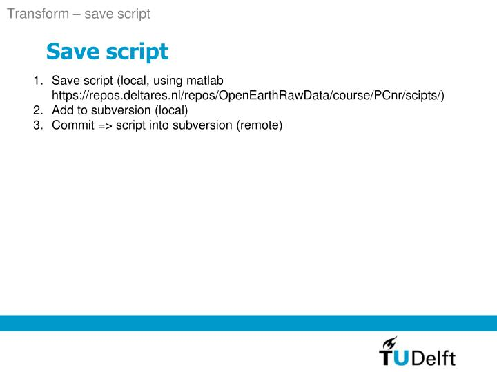 Transform – save script