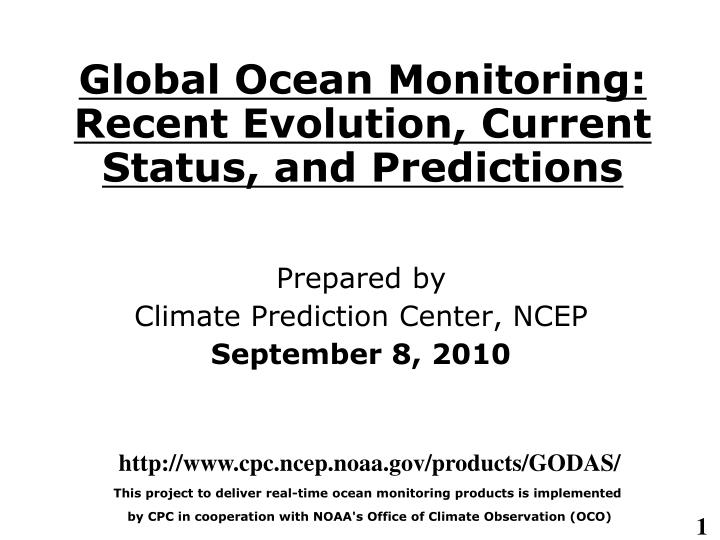 global ocean monitoring recent evolution current status and predictions n.