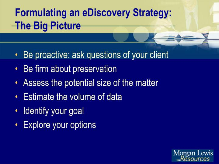 Formulating an eDiscovery Strategy: