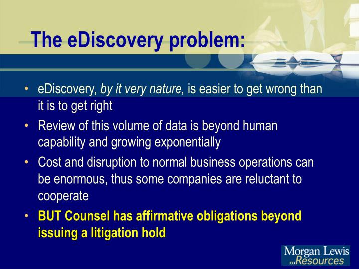 The eDiscovery problem:
