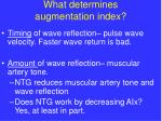 what determines augmentation index