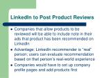 linkedin to post product reviews