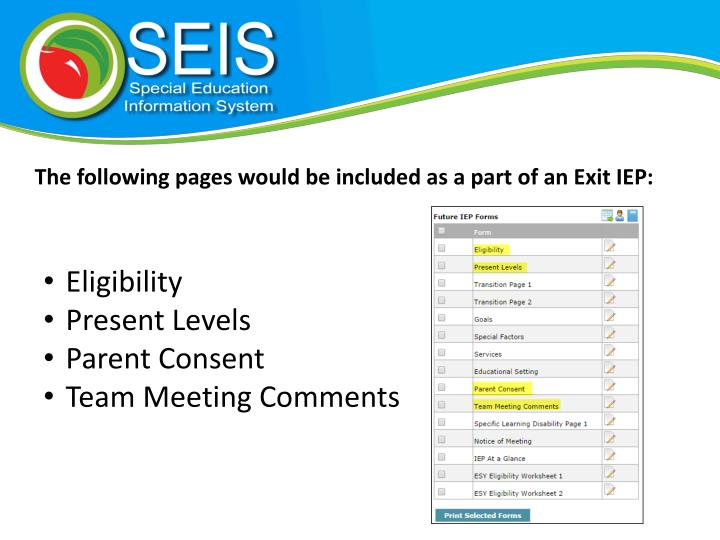 The following pages would be included as a part of an Exit IEP: