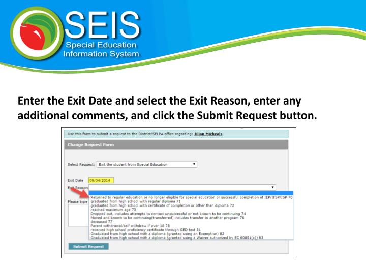 Enter the Exit Date and select the Exit Reason, enter any additional comments, and click the Submit Request button.