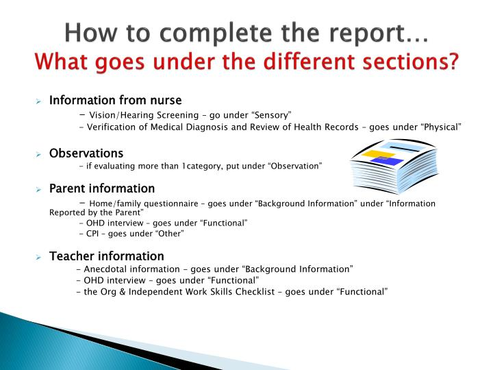 How to complete the report…