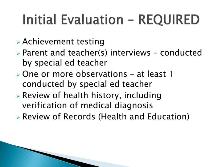 Initial Evaluation – REQUIRED