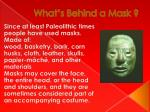 what s behind a mask2