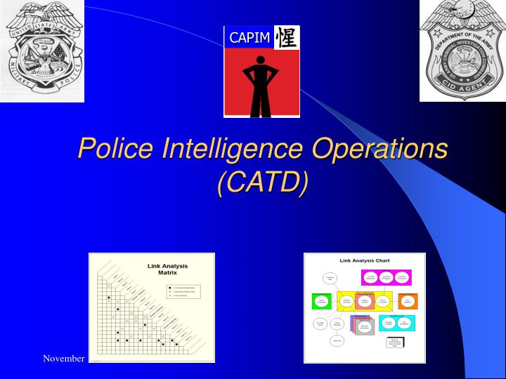 police intelligence operations catd n.