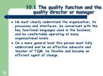 10 1 the quality function and the quality director or manager10