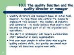 10 1 the quality function and the quality director or manager4