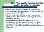10 1 the quality function and the quality director or manager8