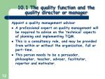 10 1 the quality function and the quality director or manager9