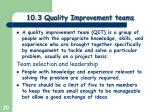 10 3 quality improvement teams