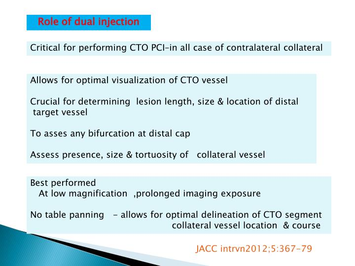 Role of dual injection